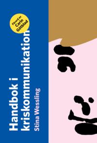 Handbok i kriskommunikation (h�ftad)