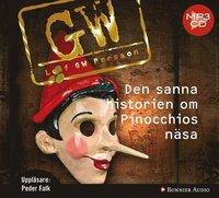 Den sanna historien om Pinocchios n�sa : en roman om ett brott (ljudbok)