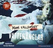 Vattenänglar (MP3 CD) (ljudbok)