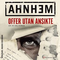 Offer utan ansikte (mp3-bok)