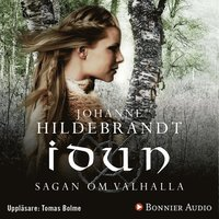 Idun : Sagan om Valhalla (mp3-bok)
