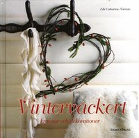 Vintervackert - kransar och dekorationer (inbunden)