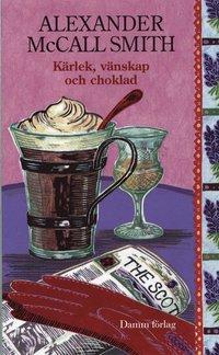 K�rlek, v�nskap och choklad (pocket)