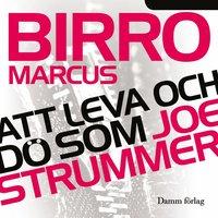Att leva och d� som Joe Strummer (inbunden)