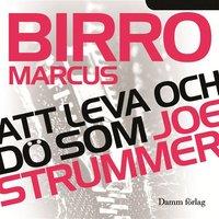 Att leva och d� som Joe Strummer (mp3-bok)