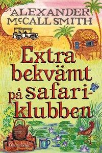 Extra bekv�mt p� Safariklubben (inbunden)
