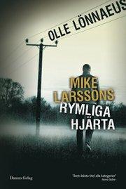 Mike Larssons rymliga hj�rta (kartonnage)