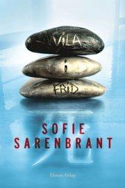 Vila i frid av Sofie Sarenbrant