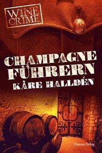 Champagnef�hrern (inbunden)