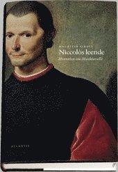 Niccol�s leende : historien om Machiavelli (inbunden)