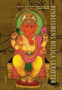 Hinduismens heliga skrifter : i urval och �vers�ttning av M�ns Broo (inbunden)