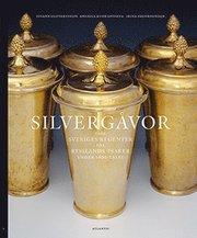 Silvergåvor från Sveriges regenter till Rysslands tsarer under 1600-talet