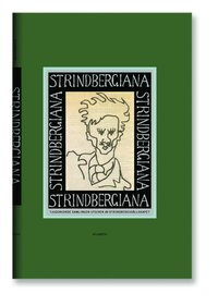 Strindbergiana - Tjugonionde samlingen utgiven av Strindbergss�llskapet (inbunden)