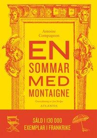 En sommar med Montaigne (inbunden)