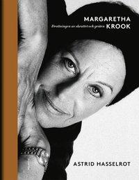 Margaretha Krook : Drottningen av skrattet och gr�ten (inbunden)