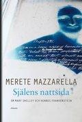 Sj�lens nattsida : om Mary Shelley och hennes Frankenstein