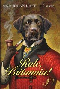 Rule, Britannia! (inbunden)