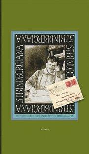 Strindbergiana : Trettioförsta samlingen utgiven av Strindbergssällskapet