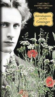 Kärrsångaren och Percy Grainger