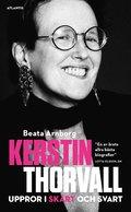 Kerstin Thorvall : uppror i sk�rt och svart