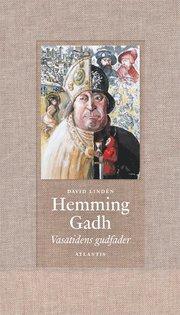 Hemming Gadh : Vasatidens gudfader