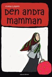 Den andra mamman (inbunden)