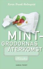 Mintgrodornas �terkomst (ljudbok)
