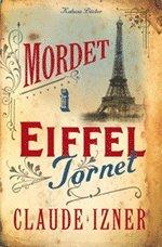 Mordet i Eiffeltornet (inbunden)