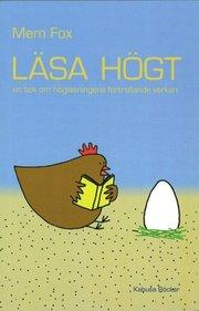 L�sa h�gt : en bok om h�gl�sningens f�rtrollande verkan (pocket)