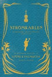 Bokomslag Strömkarlen : Simon Eldfeldts andra fall (inbunden)