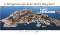 G�teborgarnas guide till norra sk�rg�rden (h�ftad)