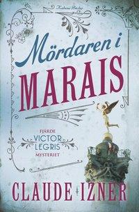 M�rdaren i Marais (inbunden)
