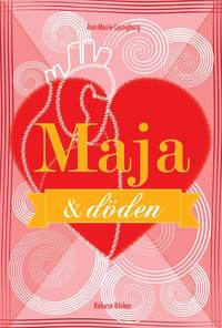 Maja & döden (inbunden)