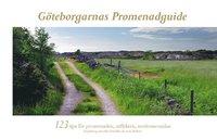 G�teborgarnas promenadguide : 123 tips f�r promenaden, utflykten, motionsrundan (h�ftad)
