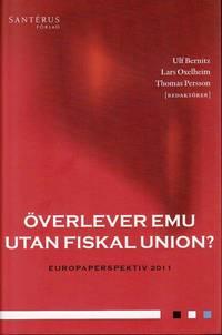 �verlever EMU utan fiskal union? (h�ftad)