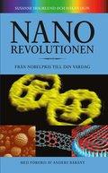 Nanorevolutionen : fr�n nobelpris till din vardag