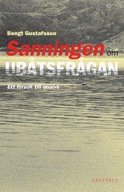 Sanningen om ubåtsfrågan : ett försök till analys