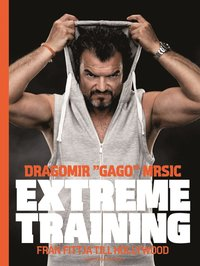 Extreme training : fr�n Fittja till Hollywood