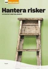 Hantera risker : systematiskt miljöarbete