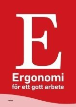 Ergonomi för ett gott arbete