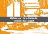 Vägtransport av farligt gods : styckegods