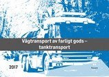 Vägtransport av farligt gods : tanktransport