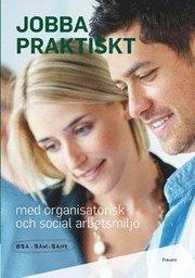 Jobba praktiskt med organisatorisk och social arbetsmiljö