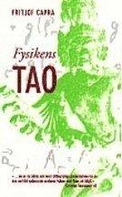 Fysikens Tao : ett utforskande av parallellerna mellan modern fysik och österländsk mystik (pocket)