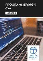 Programmering 1 med C++ – Lärobok