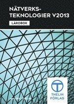 Nätverksteknologier V2013 – Lärobok