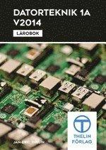Datorteknik 1A 2014 – Lärobok