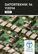 Datorteknik 1A 2014 – Facit