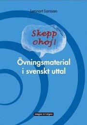Skepp ohoj! : Övningsmaterial i svenskt uttal