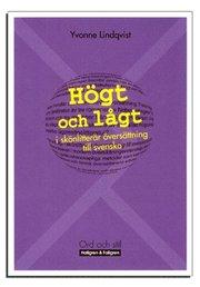 Högt och lågt i skönlitterär översättning till svenska